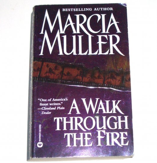 A Walk Through the Fire by Marcia Muller A Sharon McCone Mystery 2000