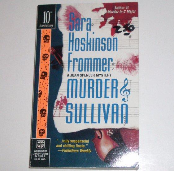 Murder & Sullivan by SARA HOSKINSON FROMMER A Joan Spencer Mystery 1998 WorldWide Mysteries