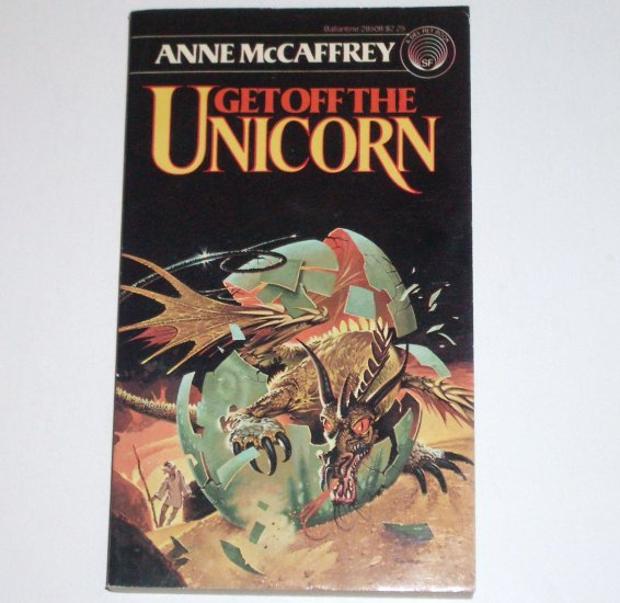 Get Off the Unicorn by ANNE McCAFFREY Del Rey Science Fiction 1980