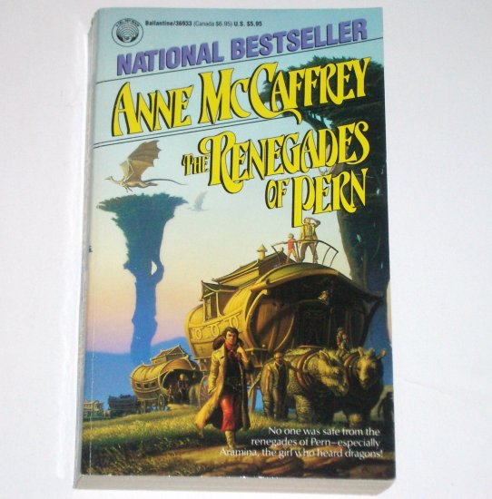 The Renegades of Pern by ANNE McCAFFREY Del Rey 1990 Dragonriders of Pern Series
