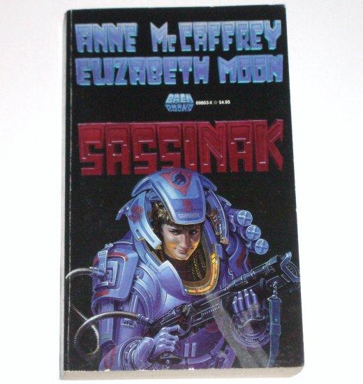 Sassinak by ANNE McCAFFREY and ELIZABETH MOON Baen Science Fiction 1990