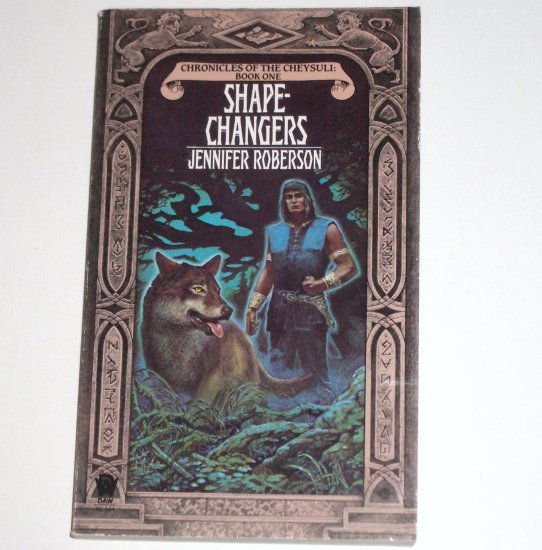 Shapechangers by JENNIFER ROBERSON Fantasy 1984 Chronicles of the Cheysuli Series ~ Near New