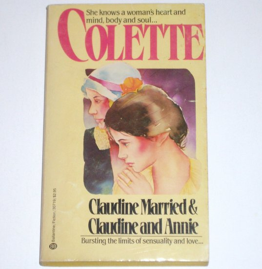 Claudine Married & Claudine and Annie by COLETTE Erotic Romance 1983