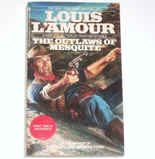 The Outlaws of Mesquite by LOUIS L'AMOUR Western 1991