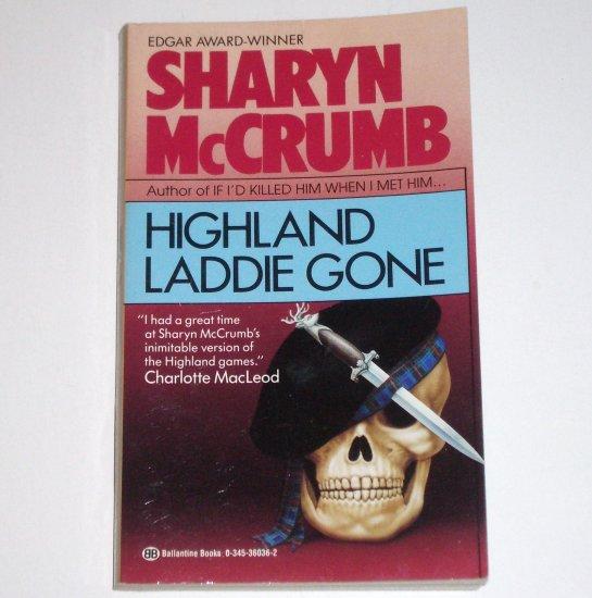 Highland Laddie Gone by SHARYN McCRUMB An Elizabeth MacPherson Cozy Mystery 1991