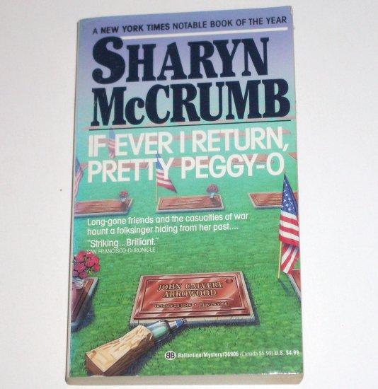 If Ever I Return, Pretty Peggy-O by SHARYN McCRUMB A Spencer Arrowood Cozy Mystery 1991