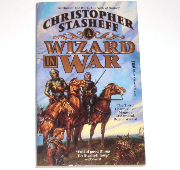 A Wizard in War by CHRISTOPHER STASHEFF Tor Fantasy 1996 Rogue Wizard Series