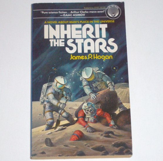 Inherit the Stars by JAMES P HOGAN Del Rey Science Fiction 1981 Giants Trilogy