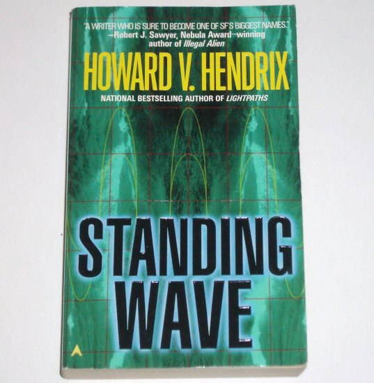 Standing Wave by HOWARD V HENDRIX Ace Science Fiction 1998