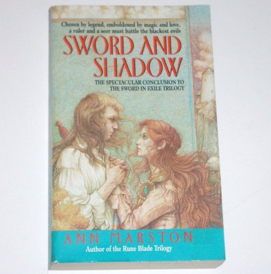 Sword and Shadow by ANN MARSTON Fantasy 2000 Sword in Exile Series