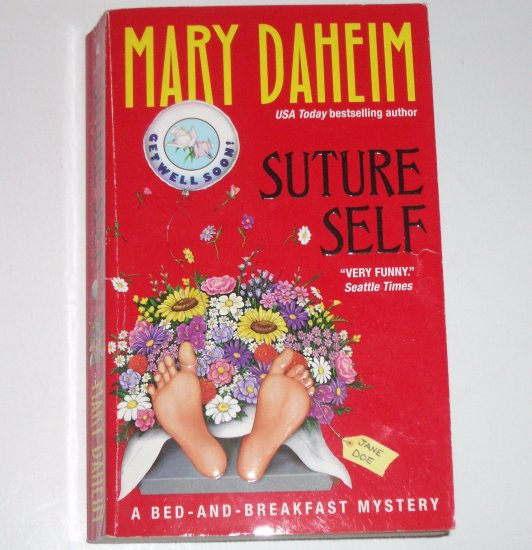Suture Self by MARY DAHEIM A Bed-And-Breakfast Cozy Mystery 2002
