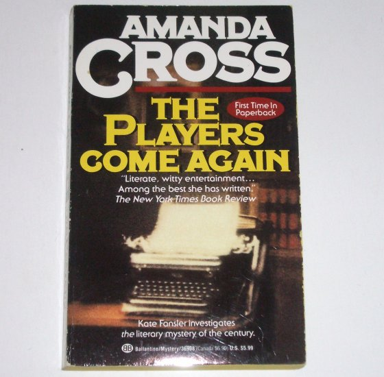 The Players Come Again by Amanda Cross A Kate Fansler Mystery 1991