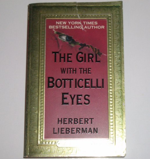 The Girl with the Botticelli Eyes by HERBERT LIEBERMAN Thriller 1998
