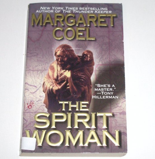 The Spirit Woman by MARGARET COEL A Wind River Reservation Mystery 2001 Prime Crime