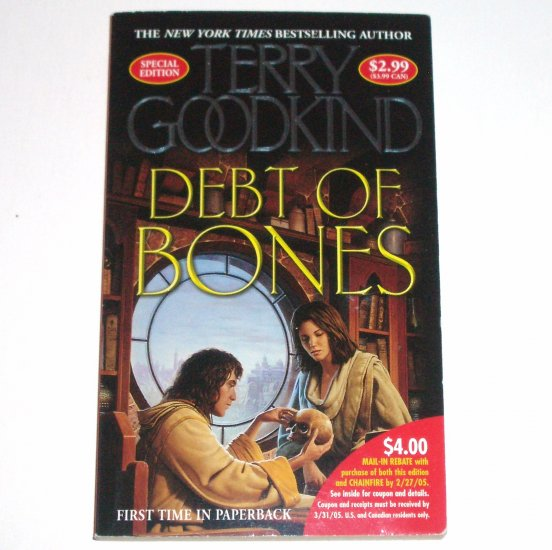 Debt of Bones by TERRY GOODKIND Tor Special Edition Fantasy 2004 Sword of Truth Series