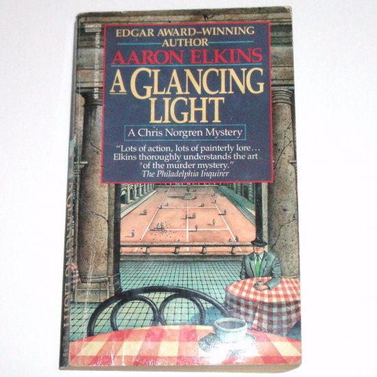 A Glancing Light by AARON ELKINS A Chris Norgren Cozy Mystery 1992