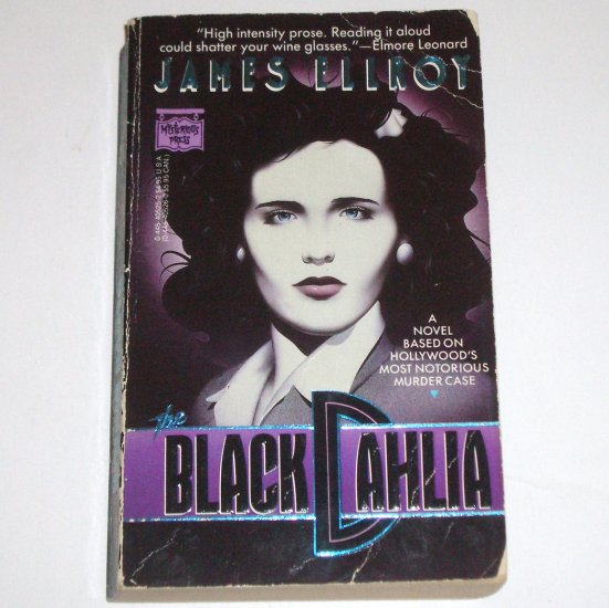 The Black Dahlia by JAMES ELLROY Mysterious Press 1988 Novel Based on a True Crime