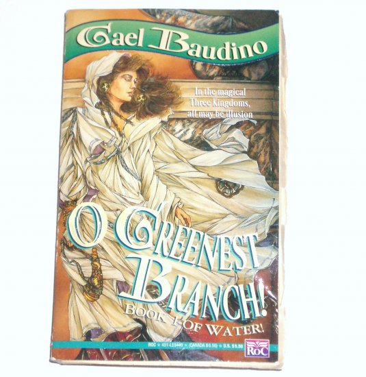 O Greenest Branch! by GAEL BAUDINO Book 1 of Water
