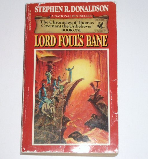 Lord Foul's Bane by STEPHEN R DONALDSON Del Rey Fantasy 1983 The Chronicles of Thomas Covenant