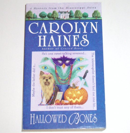 Hallowed Bones by CAROLYN HAINES A Sarah Booth Delaney Cozy Mystery 2005