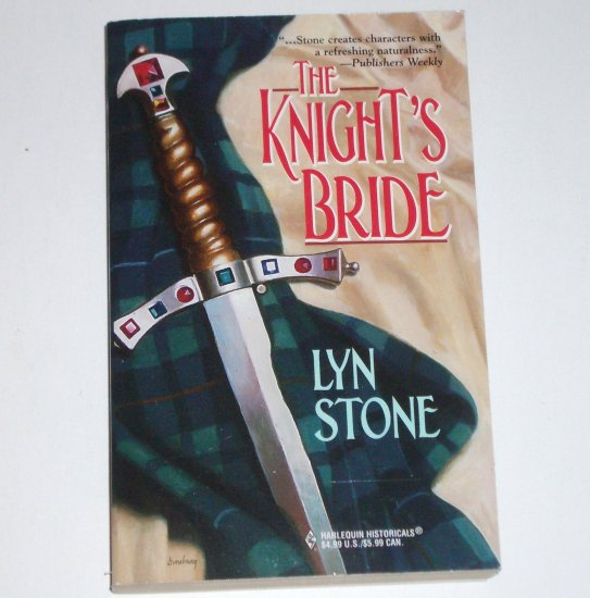 The Knight's Bride by LYN STONE Harlequin Historical Scottish Romance 1999
