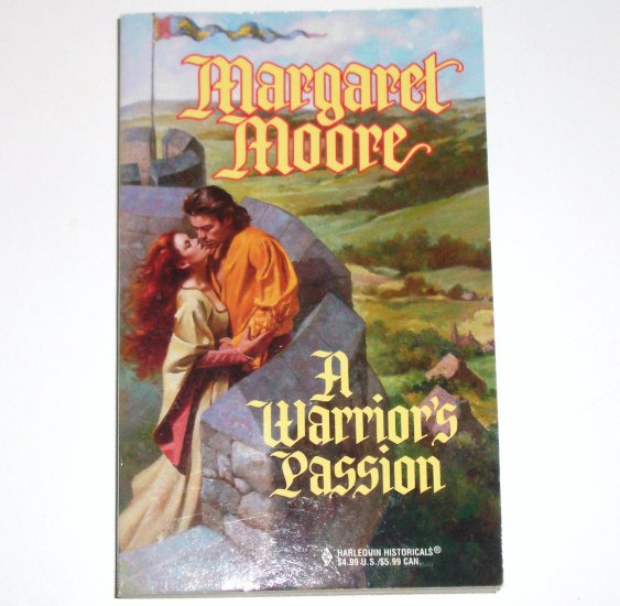 A Warrior's Passion by Margaret Moore Harlequin Historical Medieval Romance 1998 Warrior Series