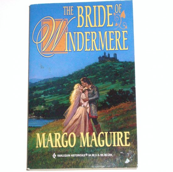 The Bride of Windermere by MARGO MAGUIRE Harlequin Historical Medieval Romance 1999