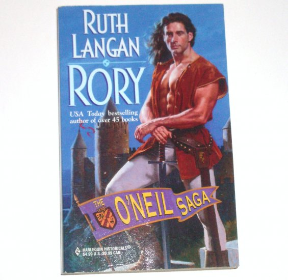 Rory by RUTH LANGAN Harlequin Historical Renaissance Romance 1999 The O'Neil Saga Series