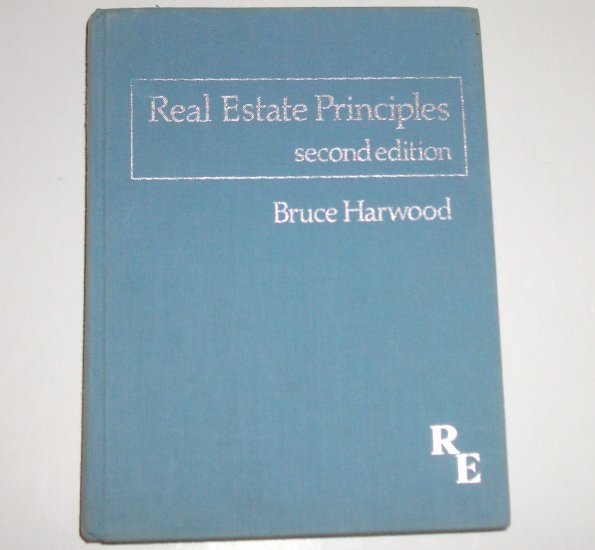 Real Estate Principles by Bruce Harwood 2nd Edition 1980