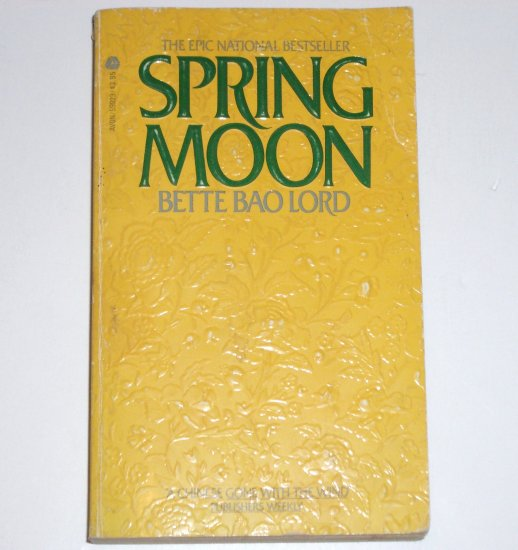 Spring Moon by BETTE BAO LORD Epic Romance 1982