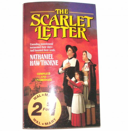 The Scarlet Letter by NATHANIAL HAWTHORNE Complete and unabridged 1991