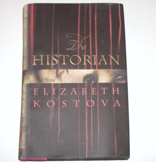 The Historian by ELIZABETH KOSTOVA Hardcover Dust Jacket 2005 First Edition