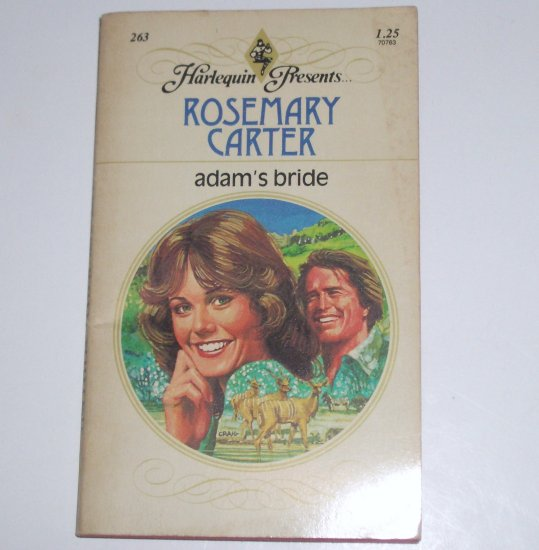 Adam's Bride by ROSEMARY CARTER Harlequin Presents No 263 1978