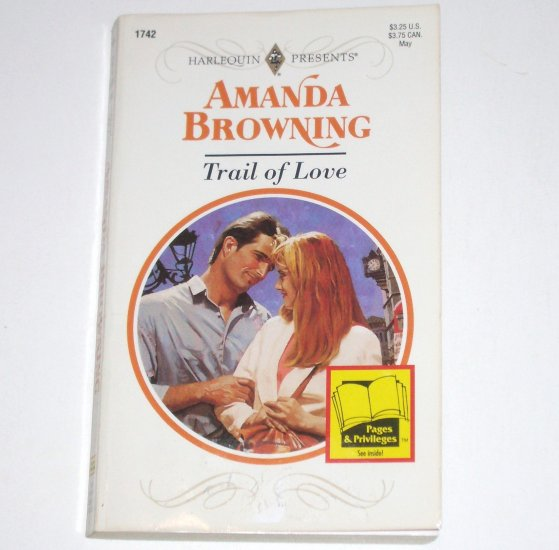 Trail of Love by AMANDA BROWNING Harlequin Presents 1995 Secrets Series