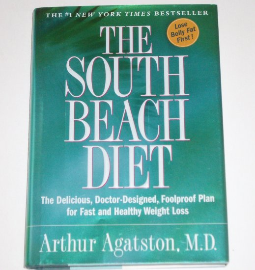 The South Beach Diet by ARTHUR AGATSTON, M.D. Hardcover with Dust Jacket 2003