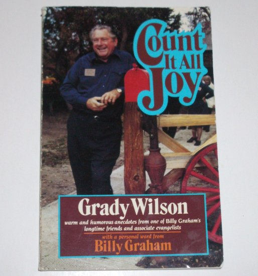Count it All Joy by GRADY WILSON Religion and Humor 1984 Trade Size