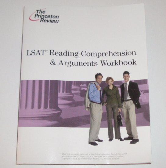 The Princeton Review LSAT Reading Comprehension & Arguments Workbook 2005-2006