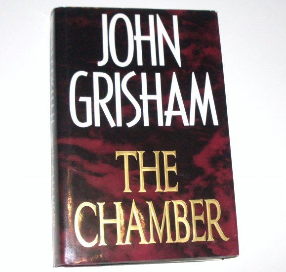 The Chamber by JOHN GRISHAM Hardcover Dust Jacket 1994 First Edition