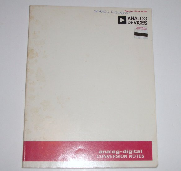 Analog-Digital Conversion Notes by DANIEL H SHEINGOLD 1977