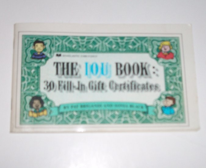 The IOU Book: 30 Fill-In Gift Certificates by PAT BRIGANDI and SONIA BLACK