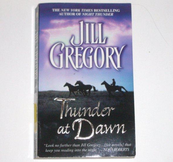 Thunder at Dawn by JILL GREGORY Romantic Suspense 2005