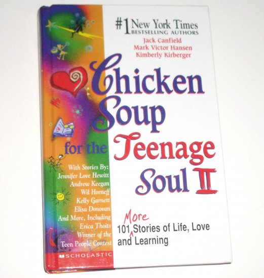 Chicken Soup for the Teenage Soul II by JACK CANFIELD, et al Hardcover 1999