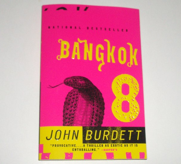 Bangkok 8 by JOHN BURDETT Trade Size Thriller 2003