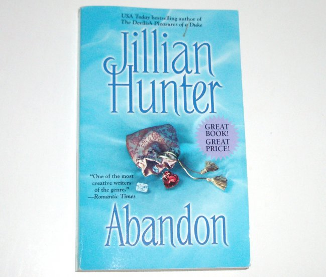 Abandon by JILLIAN HUNTER Historical English Romance 2001