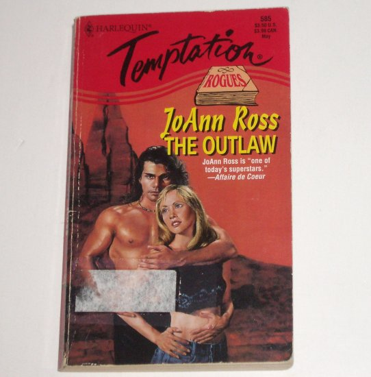 The Outlaw by JoANN ROSS Harlequin Temptation 585 May96 The Rogues Series