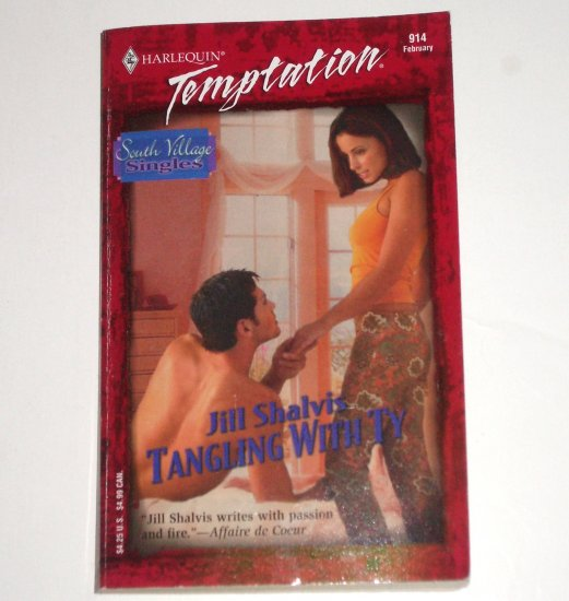 Tangling With Ty by JILL SHALVIS Harlequin Temptation 914 Feb03 South Village Singles