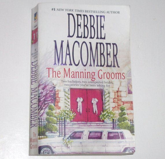 The Manning Grooms by DEBBIE MACOMBER 2-in-1 Romance 2008 Those Manning Men Series