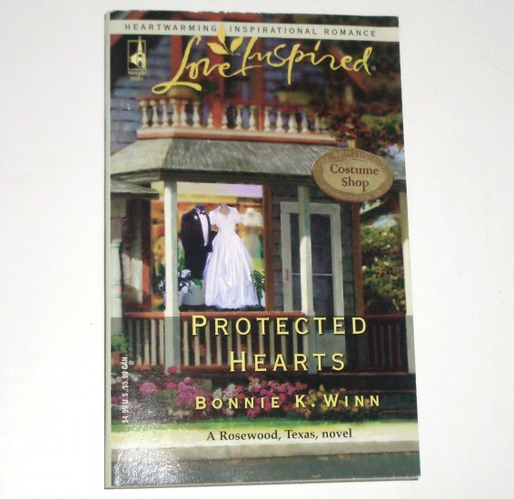 Protected Hearts by BONNIE K. WINN Steeple Hill Love Inspired Christian Romance 2005 Rosewood, Texas