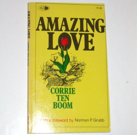 Amazing Love by CORRIE TEN BOOM Christian Literature 1975