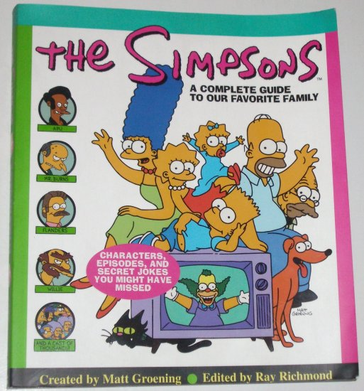 The Simpsons by MATT GROENING A Complete Guide to Our Favorite Family 1997